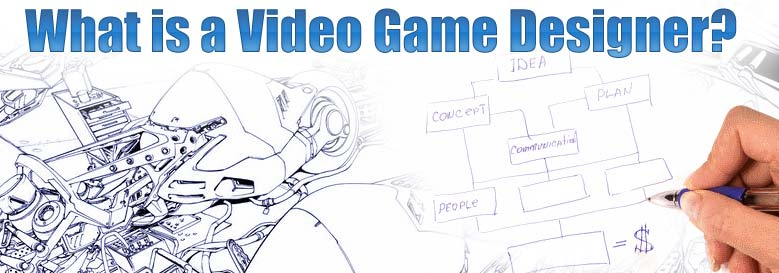 What is a video game designer?